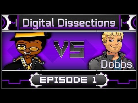 Digital Dissections: Ep. 1 - Countdown of Hilarious Underestimations [Dobbs]