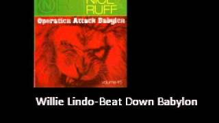 Willie Lindo Beat Down Babylon Operation Attack Babylon Riddim
