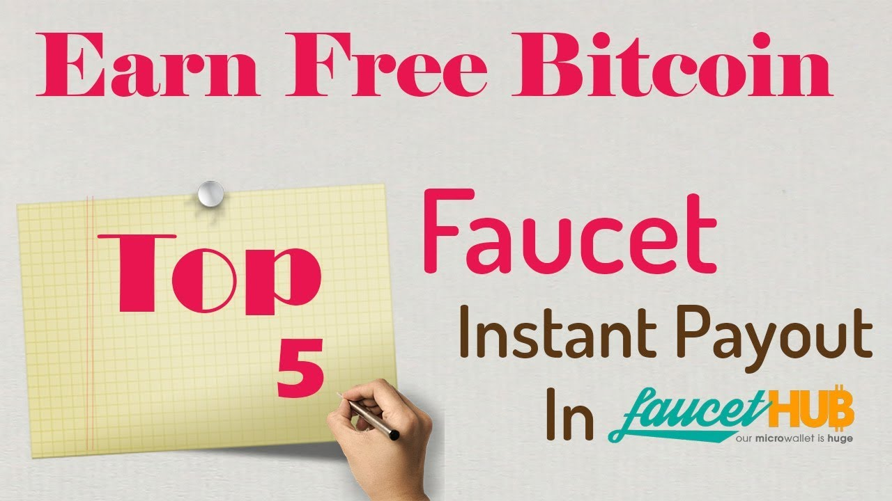 Top 5 Highest Paying Bitcoin Faucet - Earn unlimited Free Bitcoin In ...