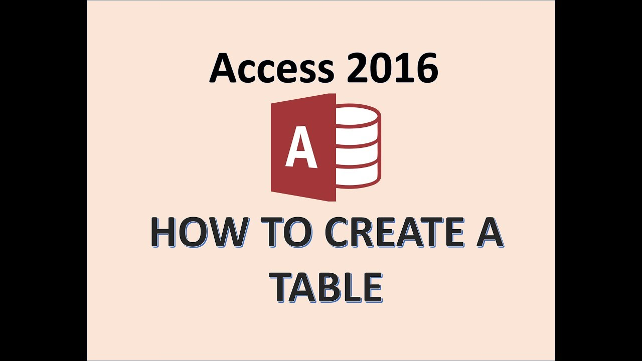 Access 2016 - Creating Tables - How To Create a New Table in Microsoft MS Design & Datasheet Vie