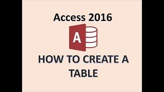 L'accès 2016 - Création de Tableaux - Comment Créer une Nouvelle Table dans Microsoft MS Design & mode feuille de données