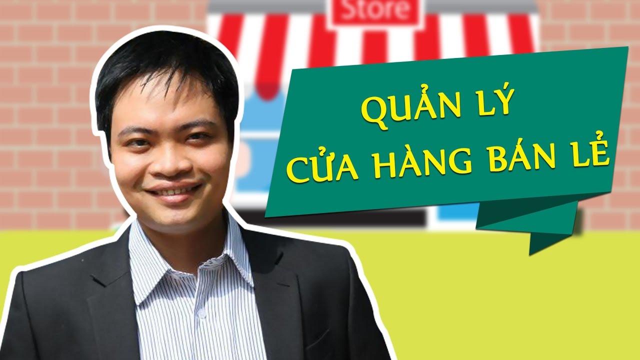 Quản lý cửa hàng bán lẻ – Nguyễn Ngọc Hưng