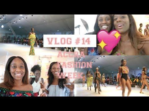 VLOG #14 - ACCRA FASHION WEEK