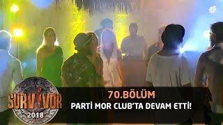 Birleşme partisi 'Mor Club'ta devam etti! | 71. Bölüm | Survivor 2018