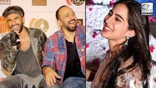 Ranveer Singh And Rohit Shetty Are Bowled Over By Sara Ali Khan