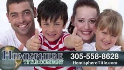 Hemisphere Title Company | Title Insurance for Homeowner & Lender & Notary Services in Miami, FL