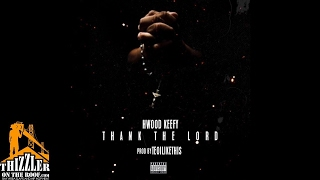 Download Hollywood Keefy - Thank The Lord (prod. TeoILikeThis) MP3 song and Music Video