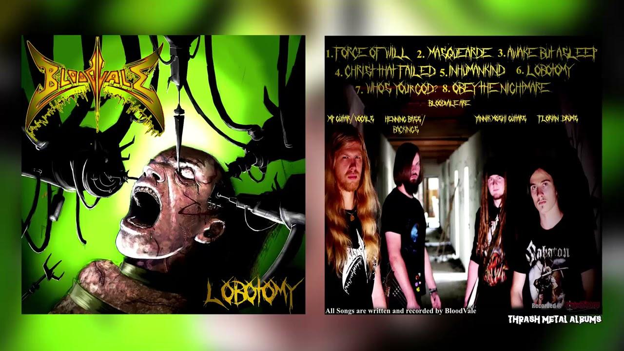 BloodVale  - Lobotomy  [2020]  FULL ALBUM