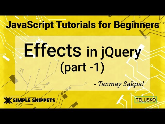 #41 Effects in JQuery Part 1