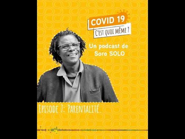 Episode 7- COVID19 et  parentalité