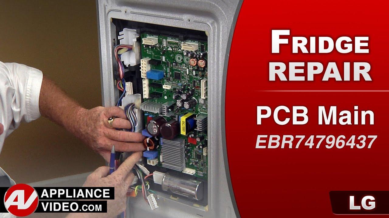 LG Refrigerator  PCB Main control circuit board  Not cooling  Repair & Diagnostic  YouTube