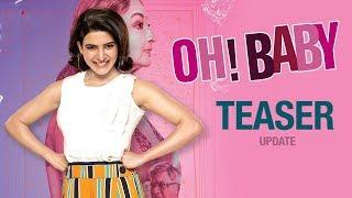 Oh Baby Teaser | Samantha Akkineni, Naga Shaurya