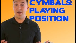 Crash Cymbal Playing Position - How to Stand, Position Your Body, and Hold Crash Cymbals