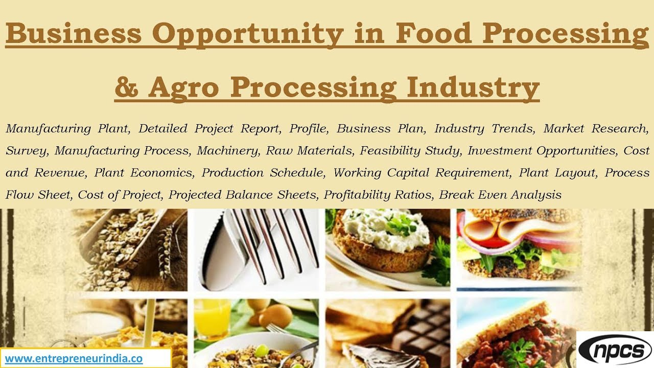 investment in the food processing industry The uar pradesh food processing industry policy-2017   honourable governor, by exercising executive powers under the clause 162 of the constitution of india, promulgates the uttar pradesh food processing industry policy-2017  there is an urgent need to promote capital investment in a big way in the food processing sector in india and.