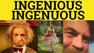 🔵 Ingenuous or Ingenious - Ingenuous Meaning - Ingenious Examples - Ingenuous in a Sentence