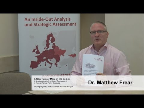 A Structured Analysis of Recent Developments in Russian Foreign Policy Discourse || Dr. M. Frear