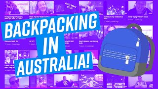 Backpacking in Australia, What you need to Know