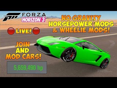 Forza Horizon - DEV BUILD MODDING LIVE! NO GRAVITY, 30,000HP MODS & WHEELIE MODS!