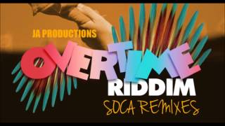 Overtime Riddim Mix [Soca Version] (DJ Triniboy)