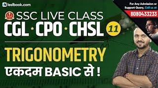 Trigonometry | SSC Live Class Quant Day 11 | SSC CGL, CHSL 2019 & CPO | Math Class by Vineet Sir