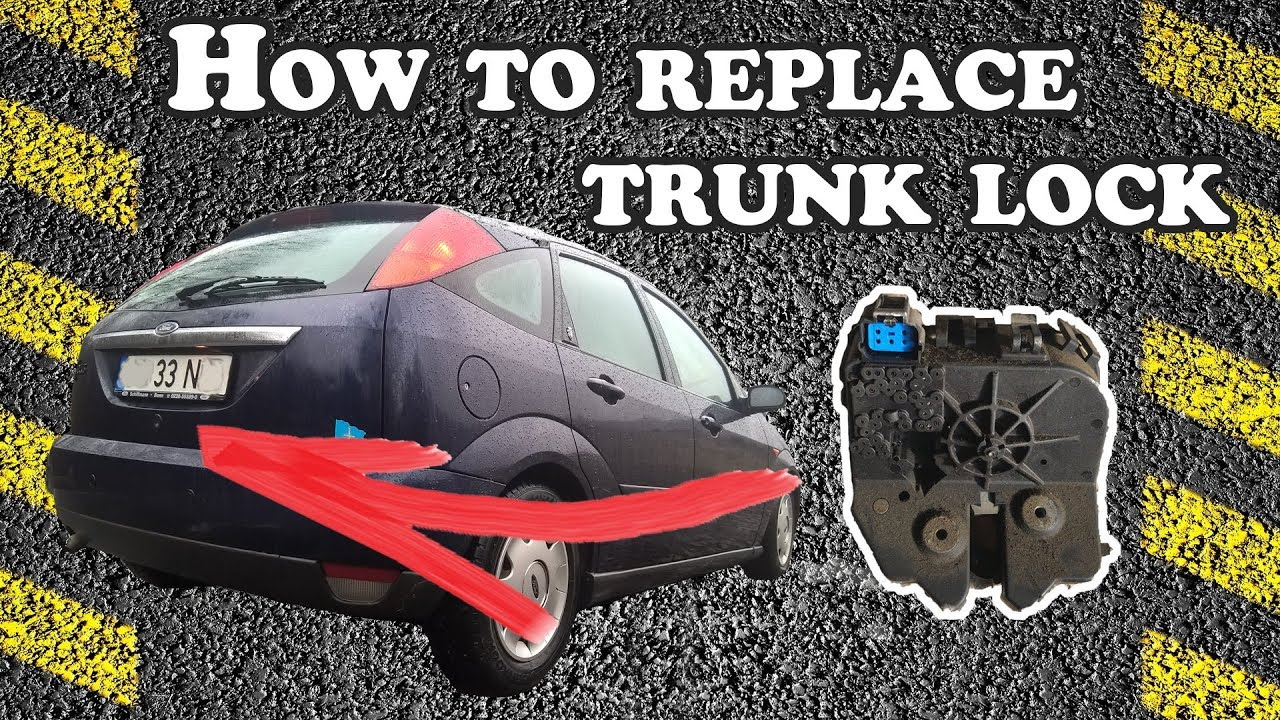 how to replace trunk hatch lock mechanism 2001 ford focus [ 1280 x 720 Pixel ]