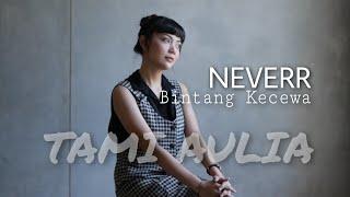 Tami Aulia Neverr - Bintang Kecewa (Cover) Mp3