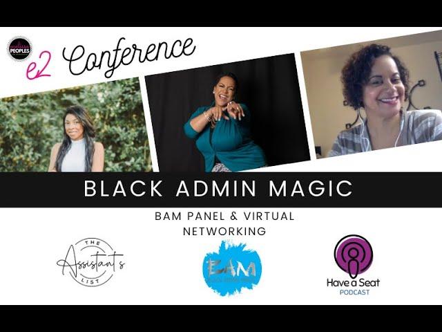 e2 Conference   Black Admin Magic Panel