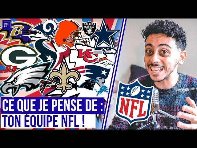 UNE PHRASE POUR CHAQUE ÉQUIPE NFL : CE QUE JE PENSE DE TON ÉQUIPE NFL 2019 !