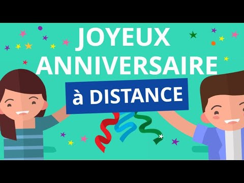 Joyeux Anniversaire A Distance Carte Virtuelle Youtube