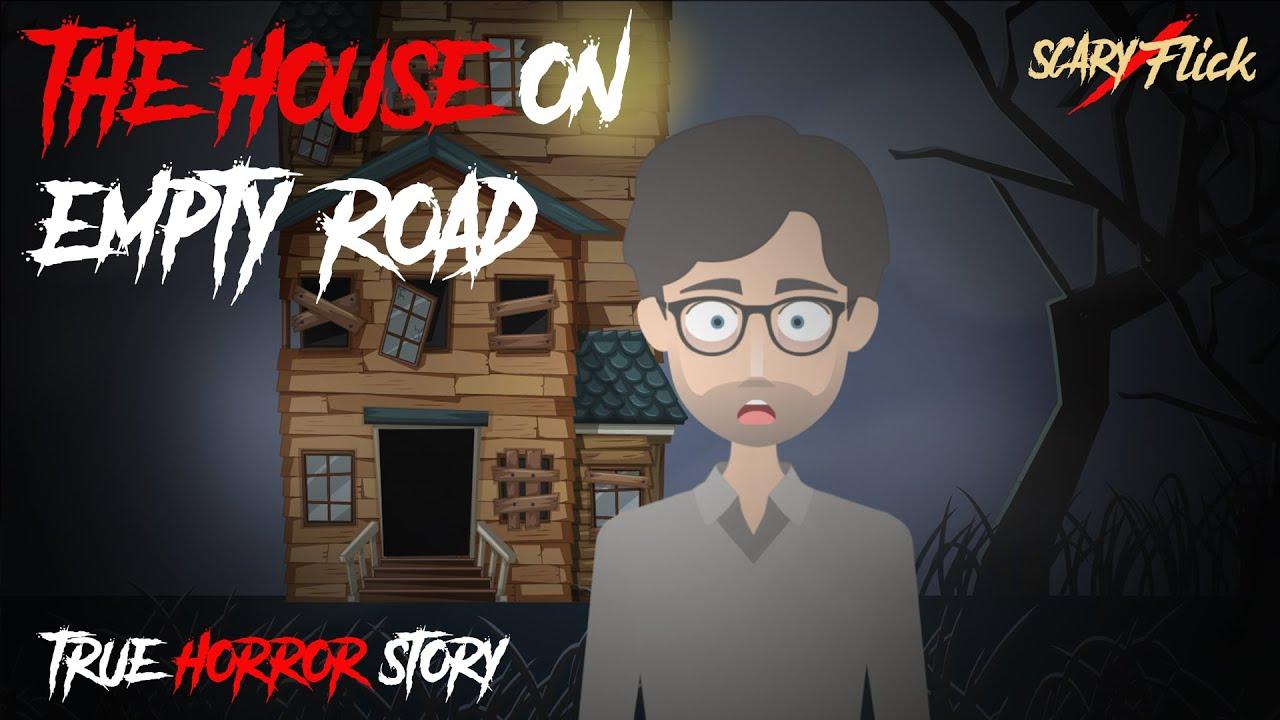The House On Empty Road I True Scary Animated Horror Story In Hindi I Scary Flick E70