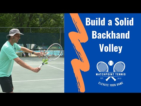 Build a Solid Backhand Volley [The Checkpoints]