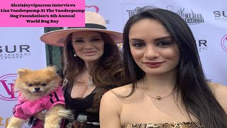 Lisa Vanderpump Interview With Alexisjoyvipaccess - 2019  World Dog Day