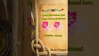 Kalaami sufi nadeem altaf.kashmiri sufi songs