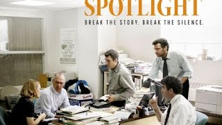 Spotlight (2015) -Movie Review