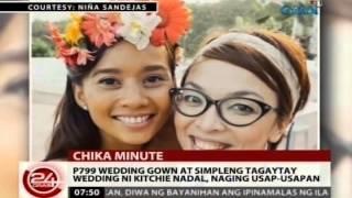 24Oras: P799 wedding gown at simpleng Tagaytay wedding ni Kitchie Nadal, naging usap-usapan