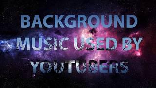 Background Music Youtubers / Music Yang Sering Di Gunakan Untuk Vlog