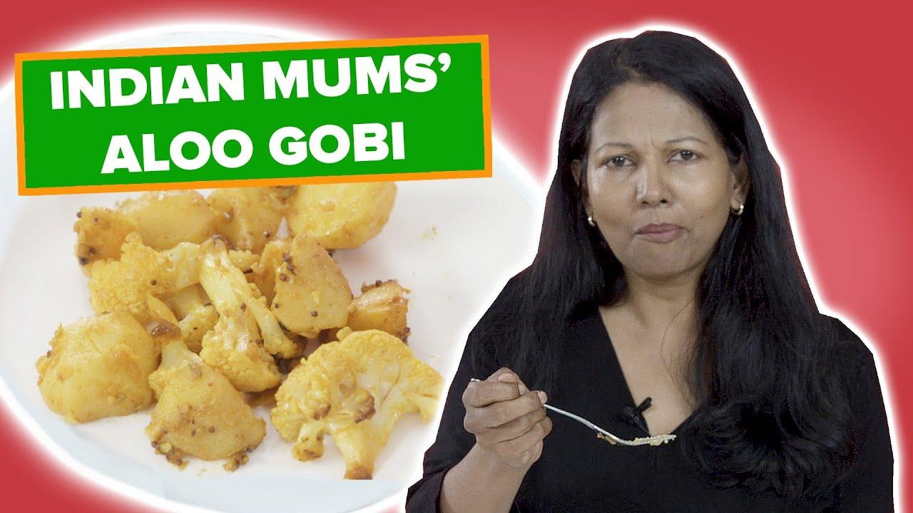 Indian Mums Try Other Indian Mums' Aloo Gobi