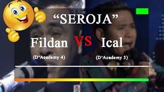 SEROJA-Fildan da4 vs Ical da3 #wow!!!sama-sama merdu suaranya