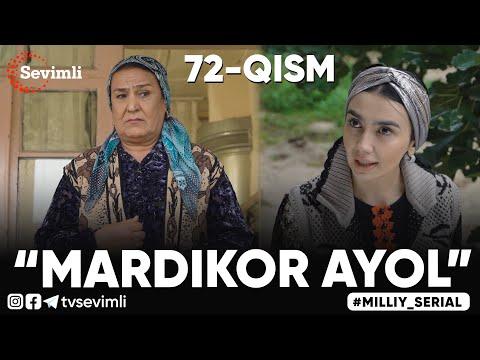 """""""MARDIKOR AYOL""""-TURMUSH ZARBASIGA DUCH KELGANLAR TAQDIRI-O'TKIR SYUJETLI DRAMA,-72 QISM"""