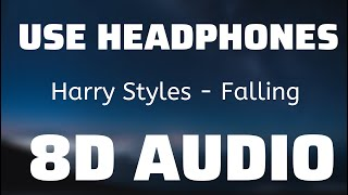 Harry Styles - Falling (8D USE HEADPHONES)🎧
