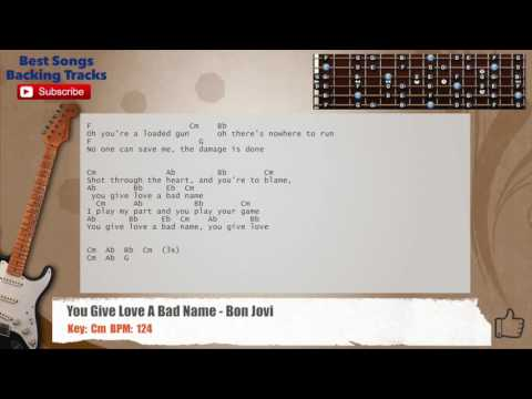 You Give Love A Bad Name - Bon Jovi Guitar Backing Track with chords and lyrics
