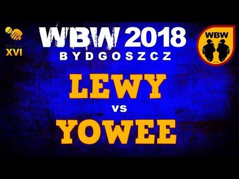 bitwa YOWEE vs LEWY # WBW 2018 Bydgoszcz (1/4) # freestyle battle