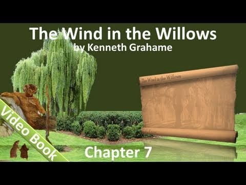 Chapter 07 - The Wind in the Willows by Kenneth Grahame - The Piper At The Gates Of Dawn