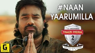 Naan Yaarumilla Video Song Review    Tamizh Padam 2   Shiva   Iswarya Menon