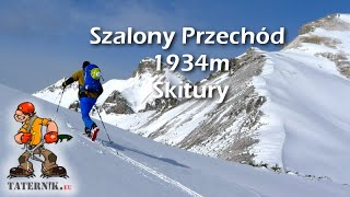 Szalony Przechód 1934m - Skiturowo