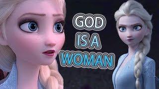 FROZEN 2 || god is a woman || ELSA / Холодное сердце 2 || Эльза
