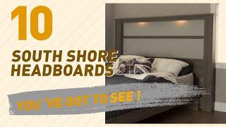South Shore Headboards // New & Popular 2017