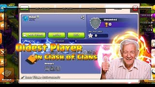 The Oldest Player In Clash of Clans 😲 Not Xamot 😲Clash of Clans