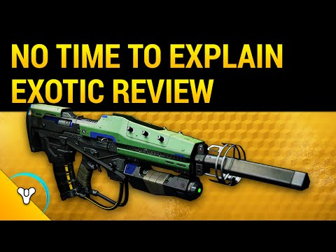 "Destiny Taken King: ""No Time To Explain"" Exotic Review 