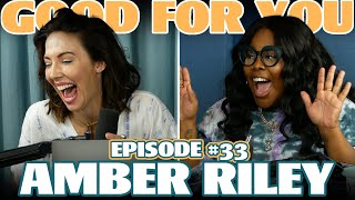 Ep #33: AMBER RILEY | Good For You Podcast with Whitney Cummings YouTube Videos
